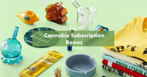Cannabis Subscription Boxes Cover Photo Featured Image