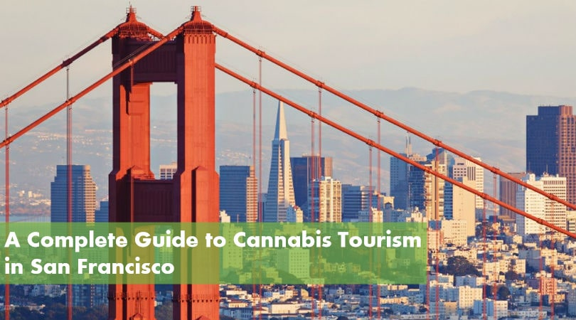 Cannabis Tourism in San Francisco