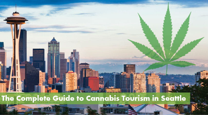 The Complete Guide to Cannabis Tourism in Seattle