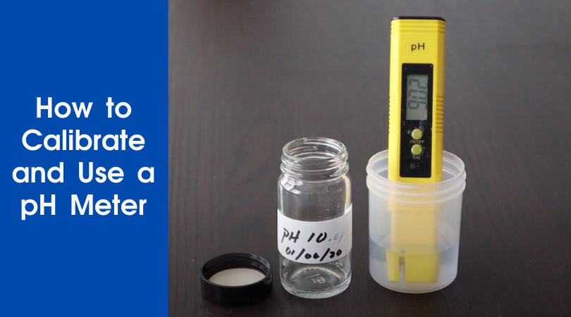 How to Calibrate and Use a pH Meter Cover Photo