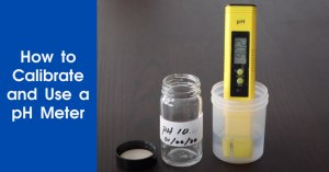 How to Calibrate and Use a pH Meter Featured Image