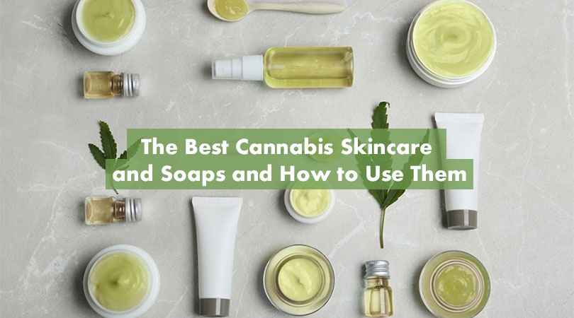 The Best Cannabis Skincare and Soaps Cover Photo
